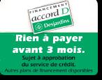Accord D Desjardins - Rien à payer avant 3 mois